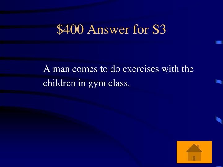 $400 Answer for S3
