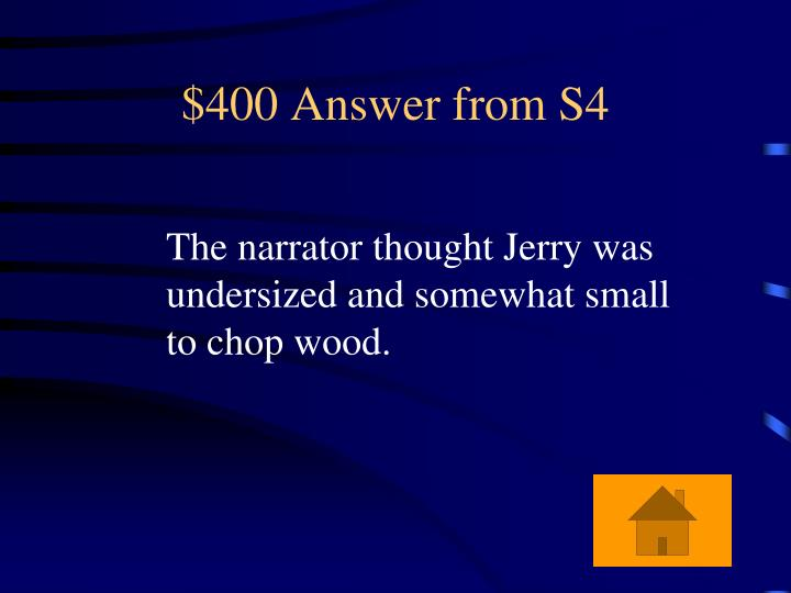 $400 Answer from S4