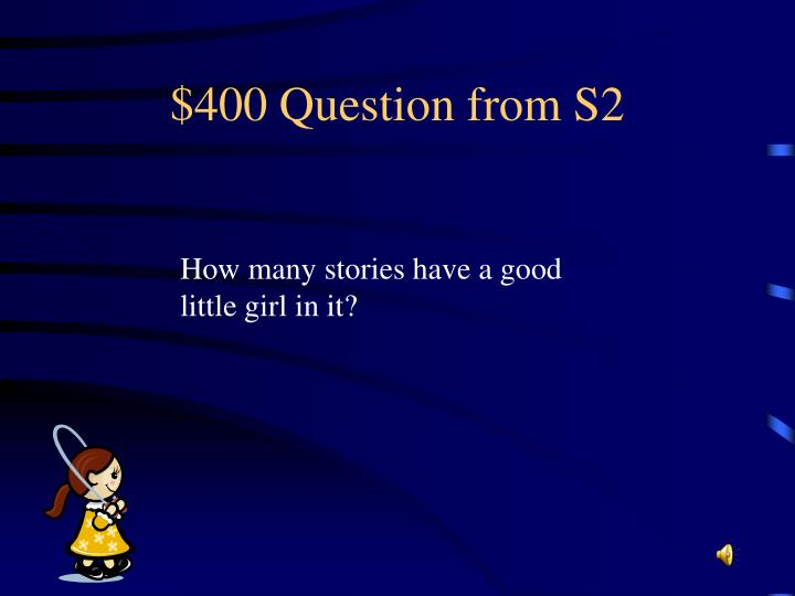 $400 Question from S2