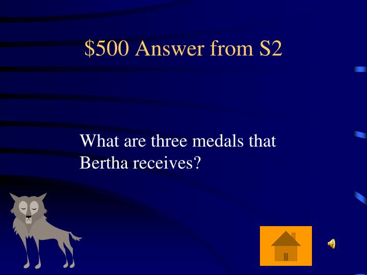 $500 Answer from S2