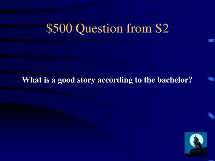 $500 Question from S2