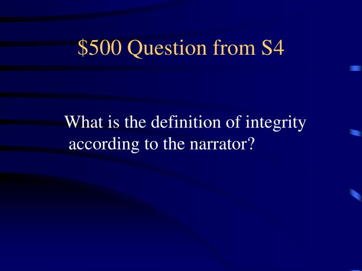 $500 Question from S4