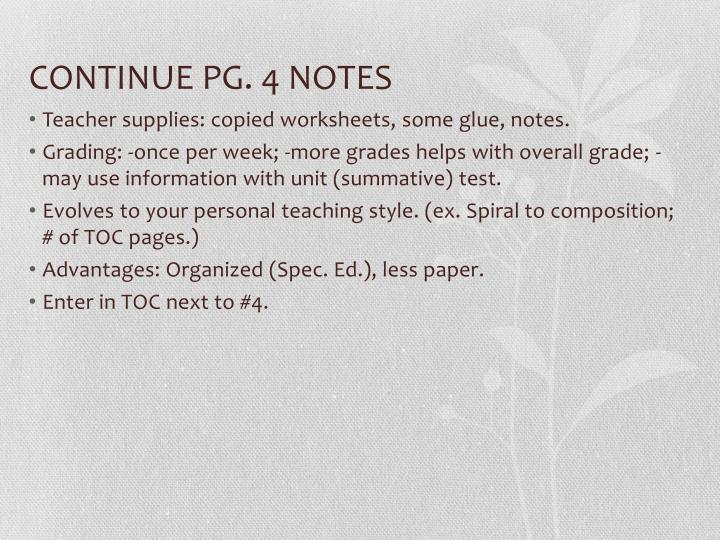 CONTINUE PG. 4 NOTES