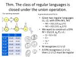 thm the class of regular languages is closed under the union operation