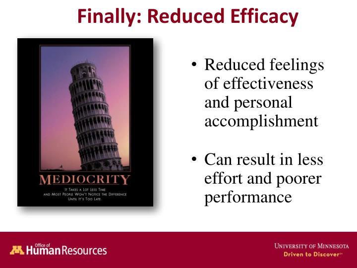 Finally: Reduced Efficacy