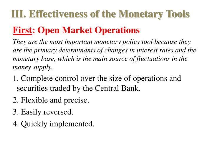 III. Effectiveness of the Monetary Tools