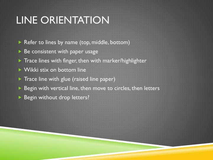 Line Orientation