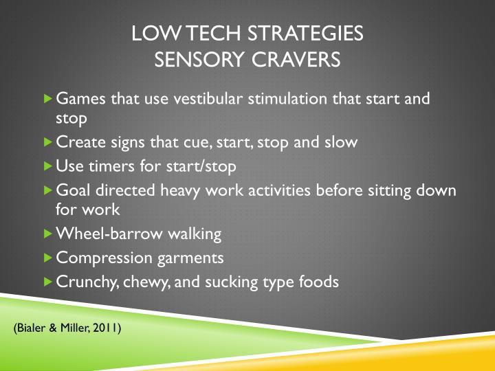 Low Tech Strategies