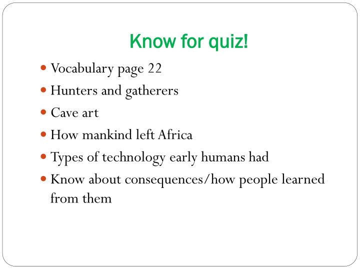 Know for quiz!