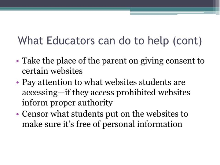 What Educators can do to help (cont)