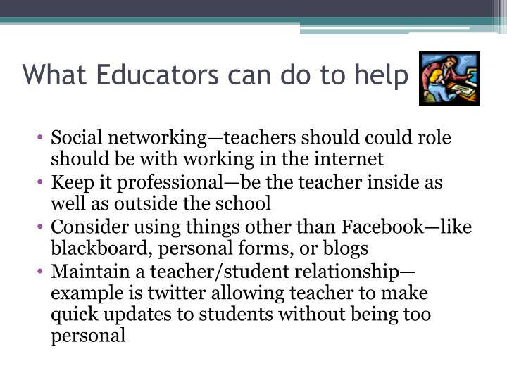 What Educators can do to help