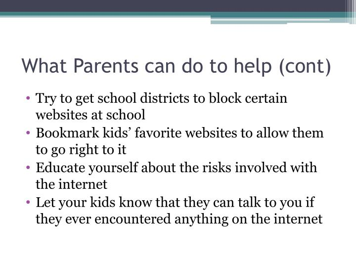 What Parents can do to help (cont)