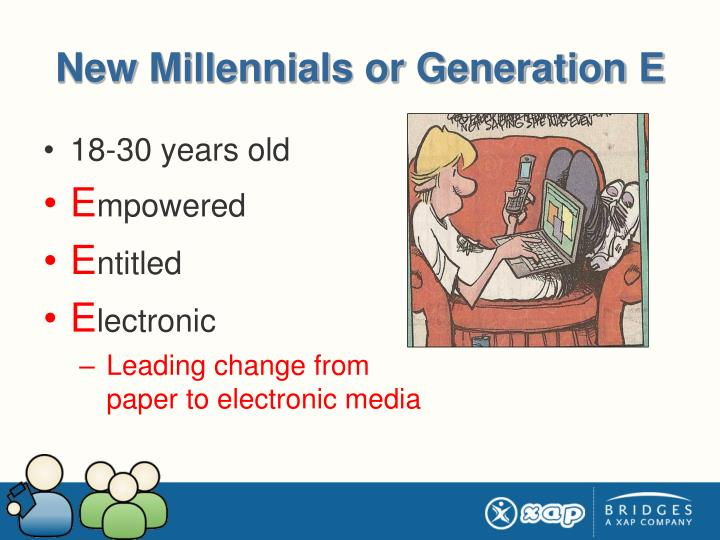 New Millennials or Generation E