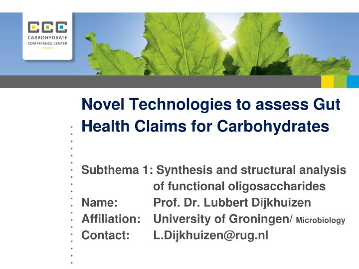 Novel Technologies to assess Gut Health Claims for Carbohydrates