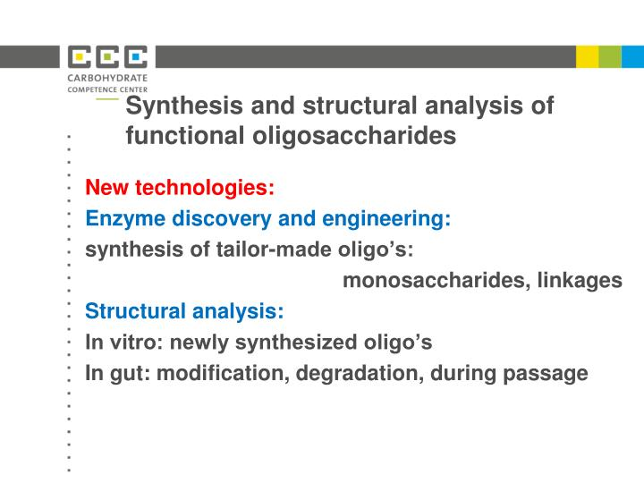 Synthesis and structural analysis of functional oligosaccharides1