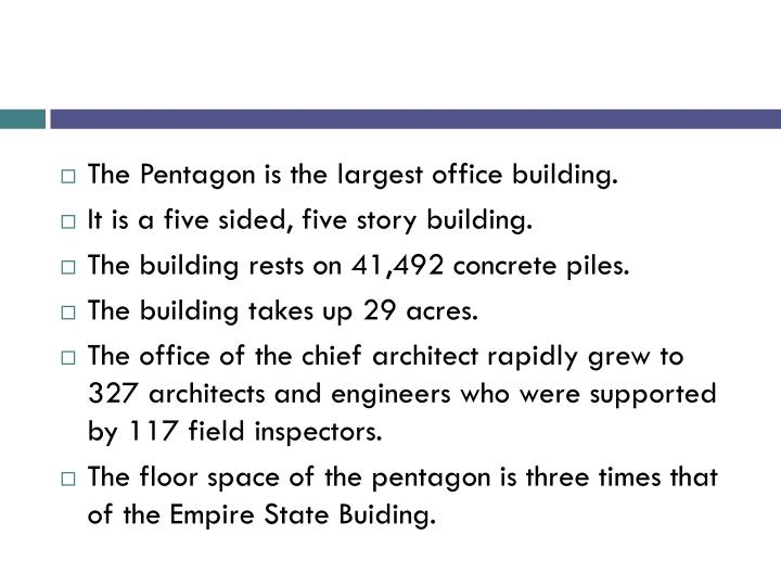 The Pentagon is the largest office building.