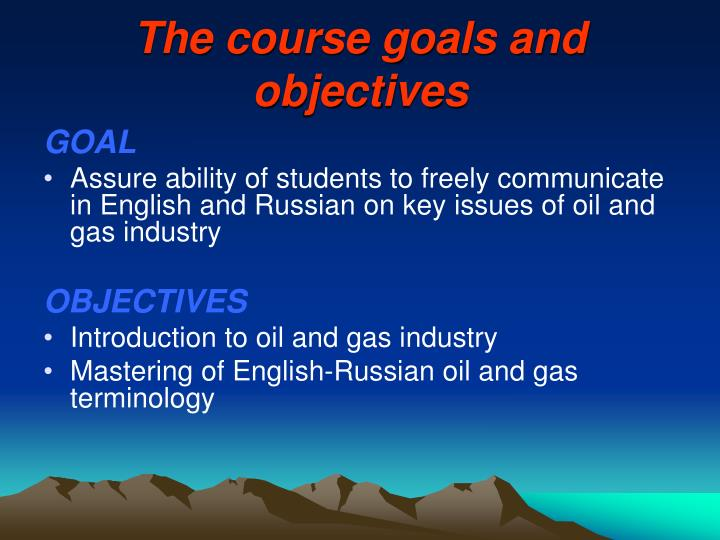 The course goals and objectives