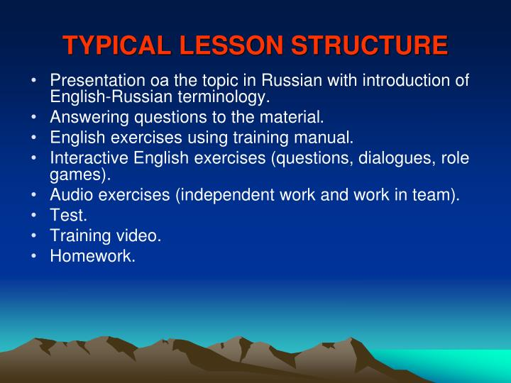 TYPICAL LESSON STRUCTURE