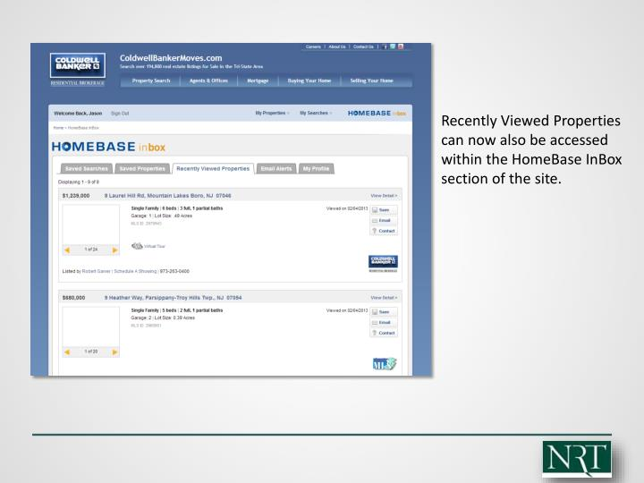 Recently Viewed Properties can now also be accessed within the