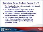 operational period briefing agenda 1 of 3