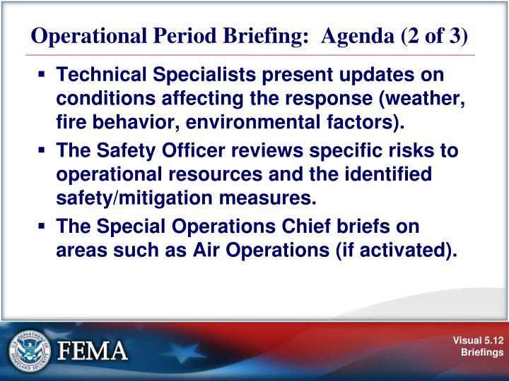 Operational Period Briefing:  Agenda (2 of 3)