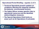 operational period briefing agenda 2 of 3