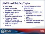 staff level briefing topics