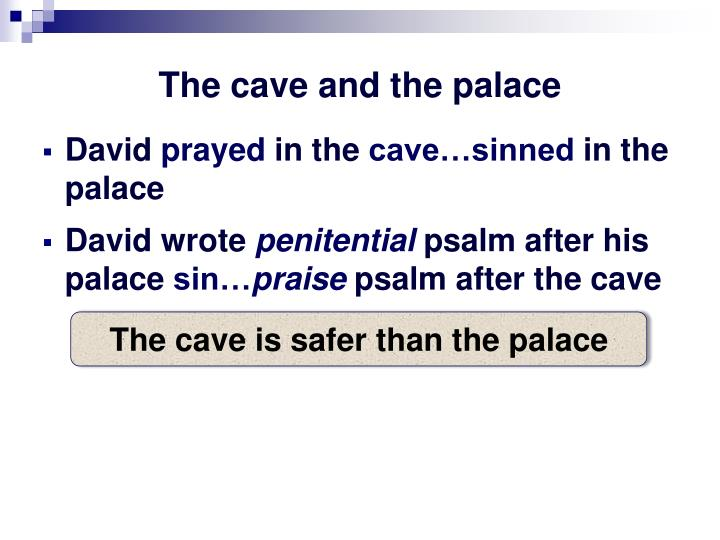 The cave and the palace
