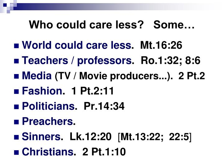 Who could care less?   Some…