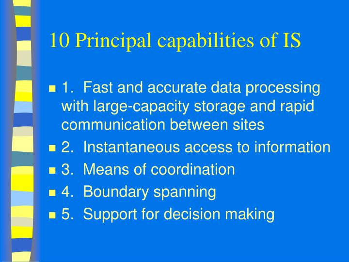 10 Principal capabilities of IS
