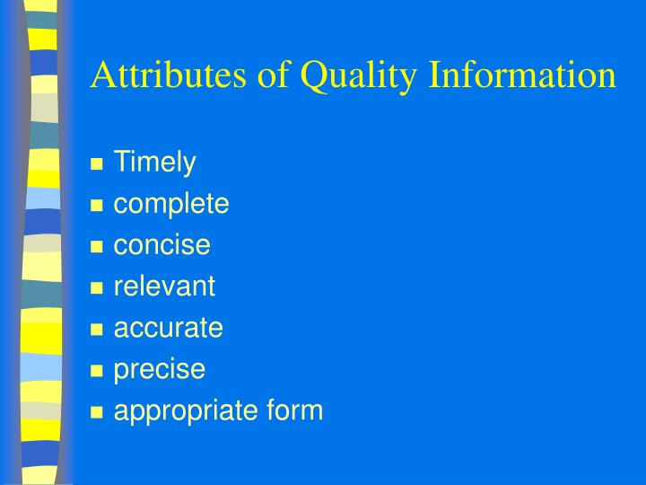 Attributes of Quality Information