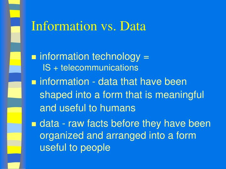 Information vs. Data