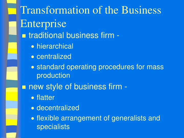Transformation of the Business Enterprise