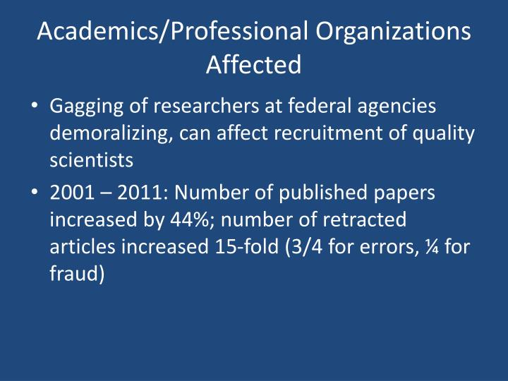 Academics/Professional Organizations Affected