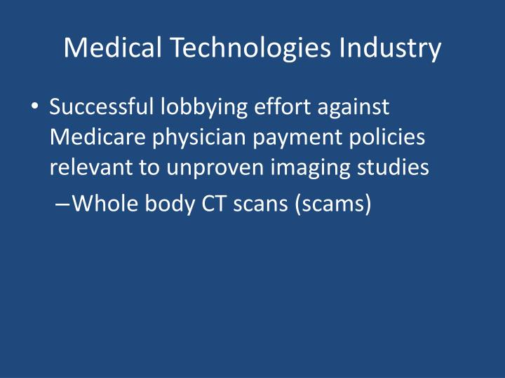 Medical Technologies Industry