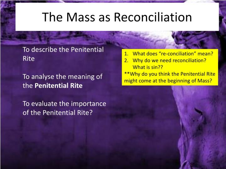 The mass as reconciliation