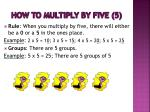 how to multiply by five 5