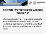 rationale for proposing the european rescue plan