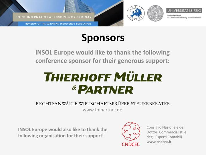 INSOL Europe would like to thank the following