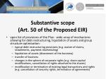 substantive scope art 50 of the proposed eir