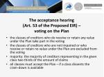 the acceptance hearing art 53 of the proposed eir voting on the plan