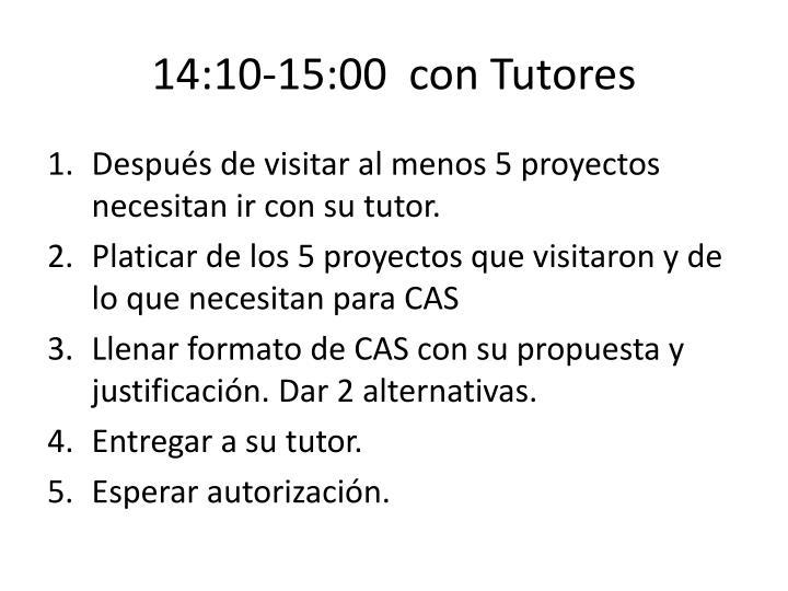 14:10-15:00  con Tutores