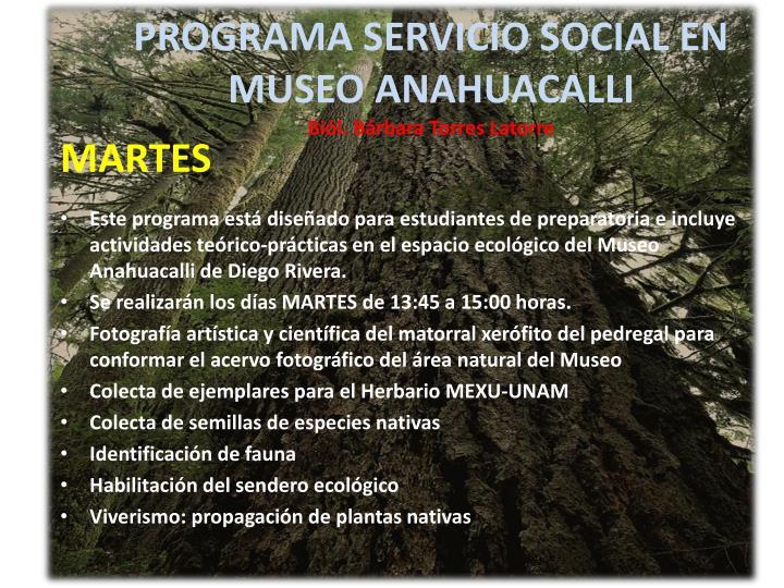 PROGRAMA SERVICIO SOCIAL EN MUSEO ANAHUACALLI