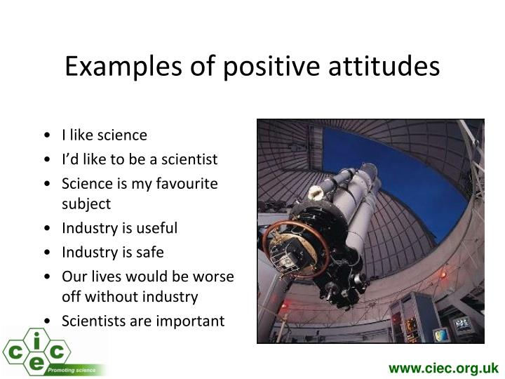Examples of positive attitudes