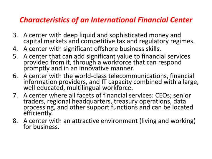 Characteristics of an International Financial Center