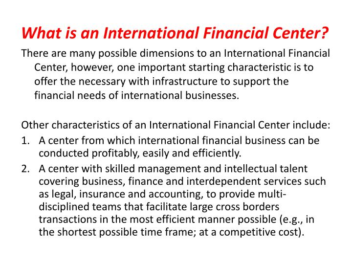 What is an international financial center