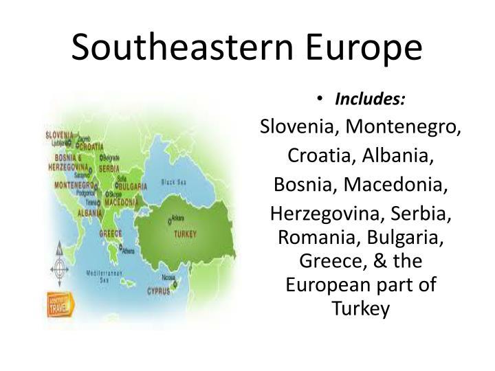 Southeastern Europe