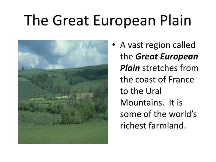 The Great European Plain