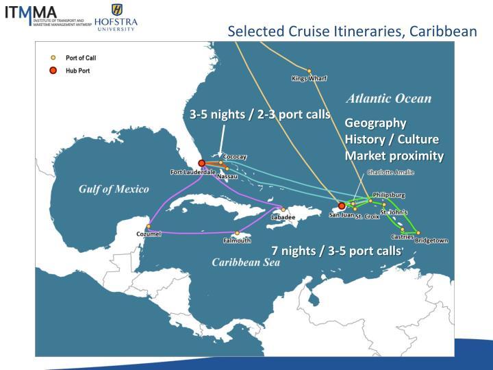 Selected Cruise Itineraries, Caribbean