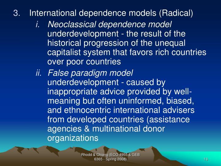 International dependence models (Radical)